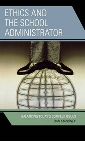 Ethics and the School Administrator