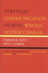 Strategic Communication During Whole-System Change