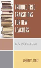 Trouble-Free Transitions for New Teachers