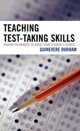 Teaching Test-Taking Skills | Guinevere Durham |