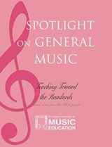 Spotlight on General Music | The National Association for Music Educa |