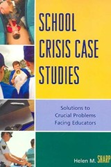 School Crisis Case Studies | Helen M. Sharp |
