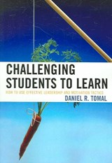 Challenging Students to Learn | Daniel R. Tomal |
