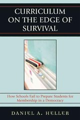 Curriculum on the Edge of Survival | Daniel A. Heller |