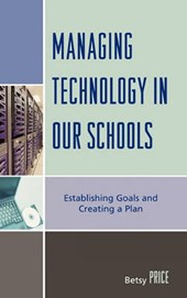 Managing Technology in Our Schools | Betsy Price |