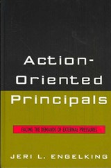 Action-Oriented Principals | Jeri L. Engelking |