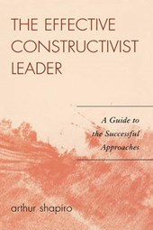 The Effective Constructivist Leader