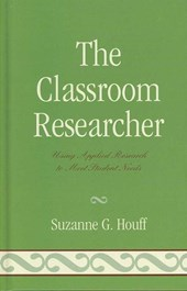 The Classroom Researcher
