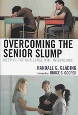 Overcoming the Senior Slump | Randall G. Glading |