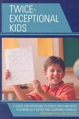 Twice Exceptional Kids | Rosemary S. Callard-Szulgit |