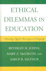 Ethical Dilemmas in Education | Beverley H. Johns |