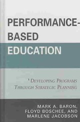 Performance-Based Education | Mark A. Baron |