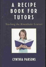 A Recipe Book for Tutors | Cynthia Parsons |