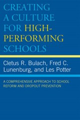Creating a Culture for High-Performing Schools | Cletus R. Bulach |