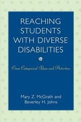 Reaching Students with Diverse Disabilities | Mary Z. McGrath |