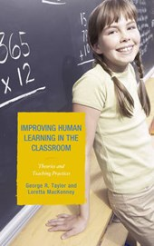 Improving Human Learning in the Classroom