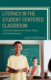 Literacy in the Student-Centered Classroom