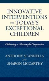 Innovative Interventions for Today's Exceptional Children | Anthony Scannella |