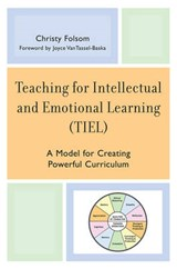 Teaching for Intellectual and Emotional Learning (TIEL) | Christy Folsom |