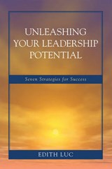 Unleashing Your Leadership Potential | Edith Luc |
