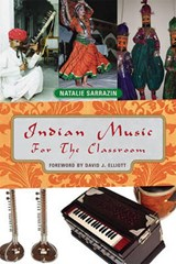 Indian Music for the Classroom | Natalie Sarrazin |