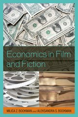 Economics in Film and Fiction | Milica Zarkovic Bookman |