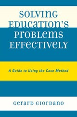 Solving Education's Problems Effectively | Gerard Giordano |