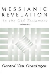 Messianic Revelation in the Old Testament