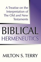 Biblical Hermeneutics | Milton S. Terry |