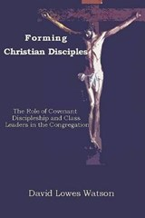 Forming Christian Disciples | David Lowes Watson |