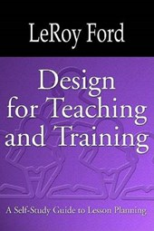Design for Teaching and Training | LeRoy Ford |