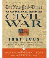 The New York Times The Complete Civil War | Harold Holzer |