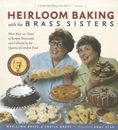 Heirloom Baking With the Brass Sisters | Brass, Marilynn ; Brass, Sheila |