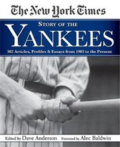 The New York Times Story of the Yankees