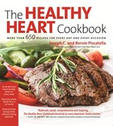 The Healthy Heart Cookbook | Joseph C. Piscatella ; Bernie Piscatella |