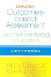 Developing Outcomes-Based Assessment for Learner-Centered Education