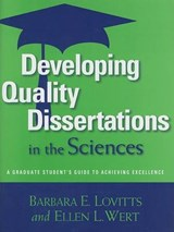 Developing Quality Dissertations in the Sciences | Lovitts, Barbara E. ; Wert, Ellen L. |