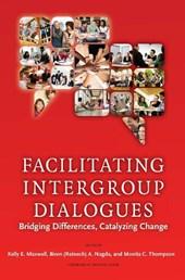 Facilitating Intergroup Dialogues