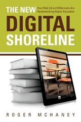 The New Digital Shoreline | Roger Mchaney |