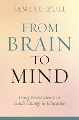 From Brain to Mind | James E. Zull |