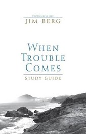 When Trouble Comes Study Guide Grd 9-12