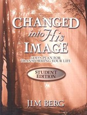 Changed Into His Image Student - Student Edition