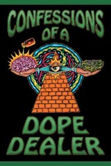 Confessions of a Dope Dealer | Sheldon Norberg |