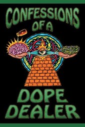 Confessions of a Dope Dealer
