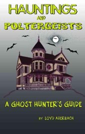 Hauntings and Poltergeists | Loyd Auerbach |