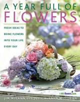 A Year Full of Flowers | Jim McCann |