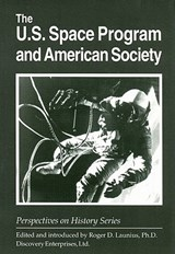The U.S. Space Program and American Society | auteur onbekend |