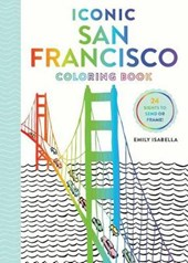 Iconic San Francisco Coloring Book | Emily Isabella |
