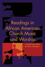 Readings in African American Church Music and Worship | auteur onbekend |