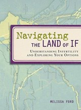 Navigating the Land of If | Melissa Ford |
